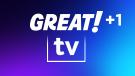 GREAT! tv +1 channel logo